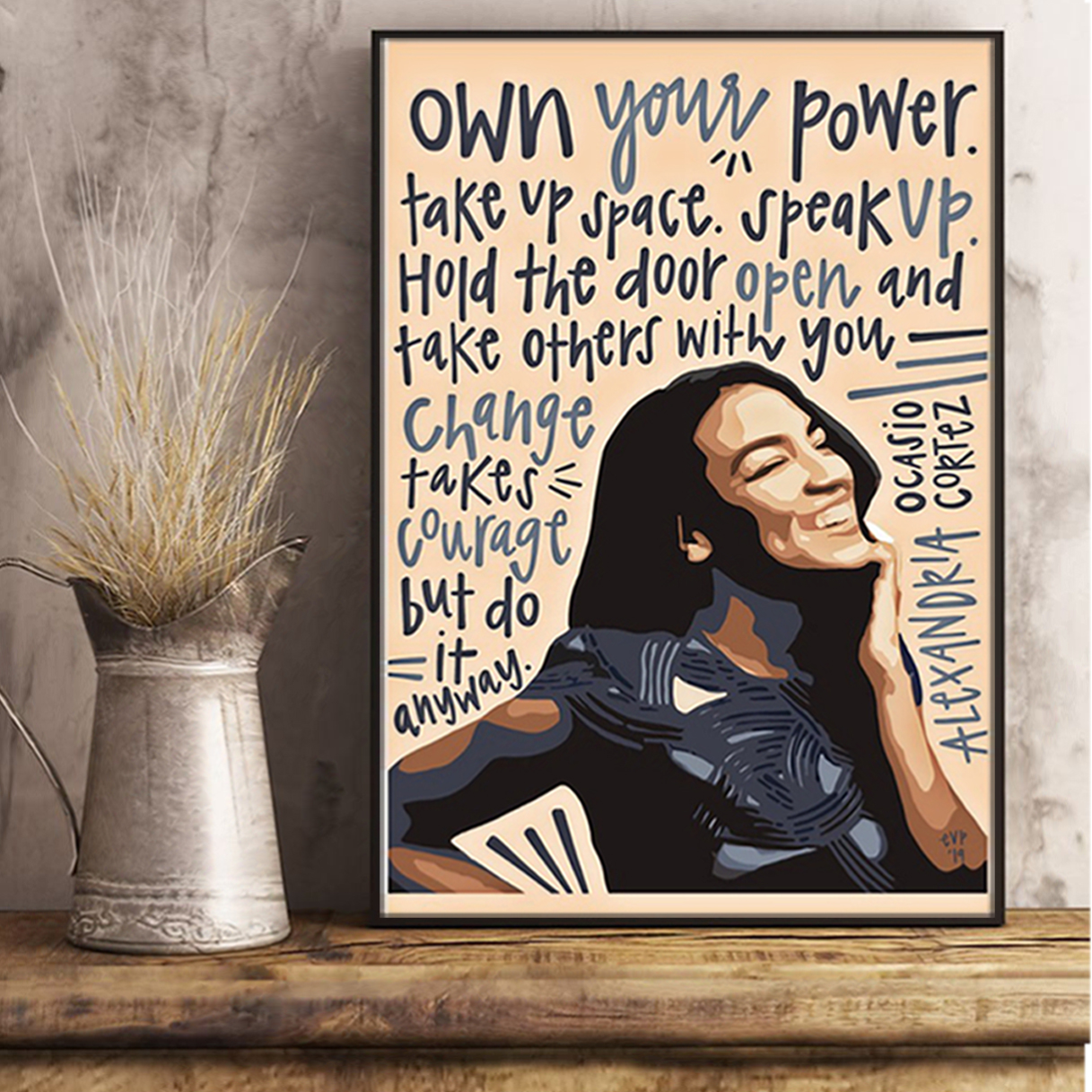 Alexandria ocasio own your power poster A1