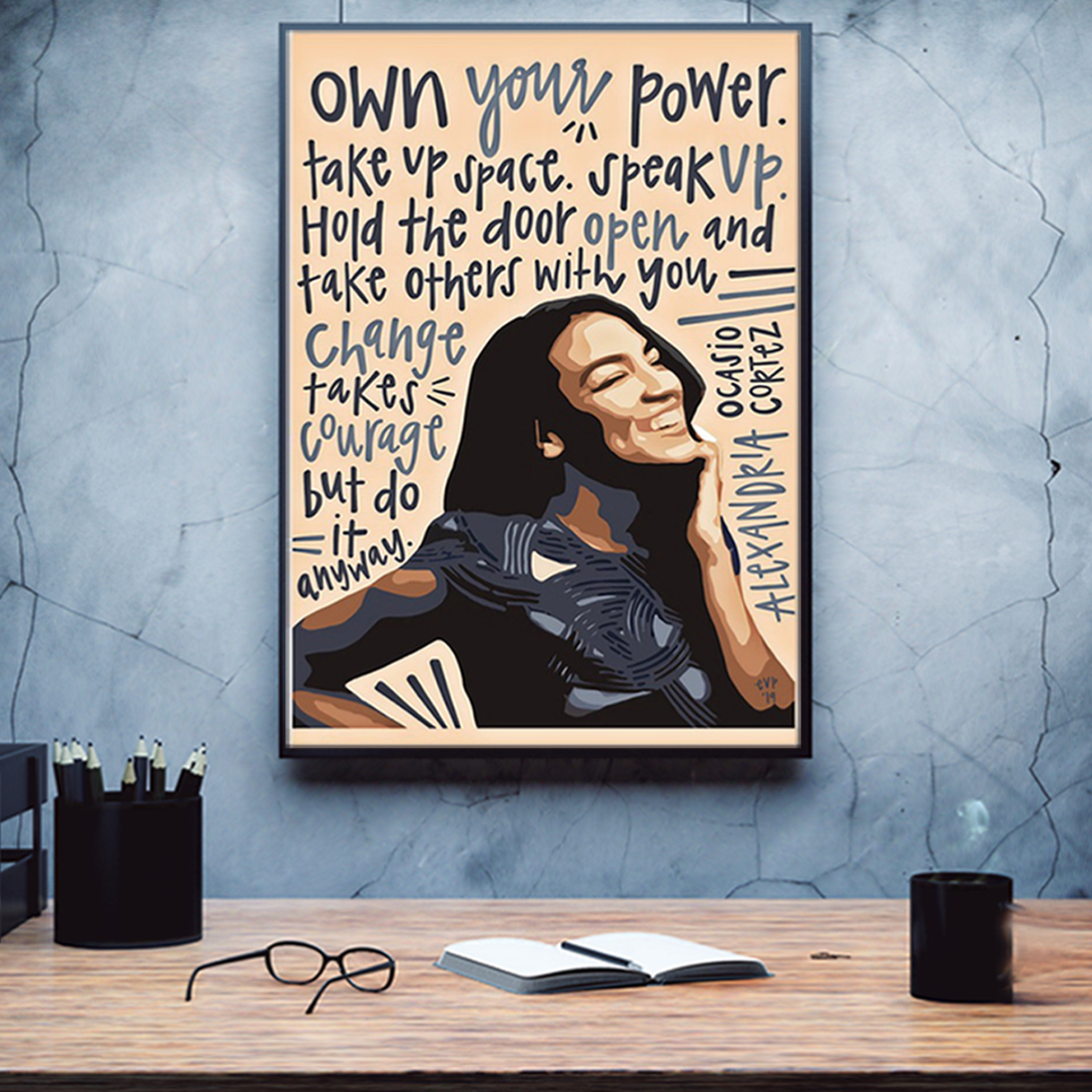 Alexandria ocasio own your power poster A2