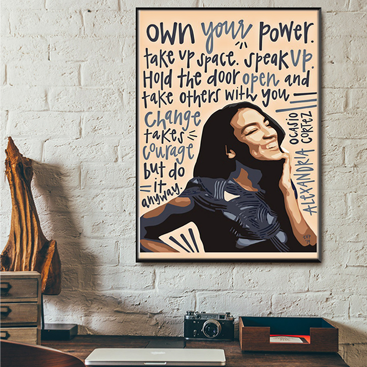 Alexandria ocasio own your power poster A3
