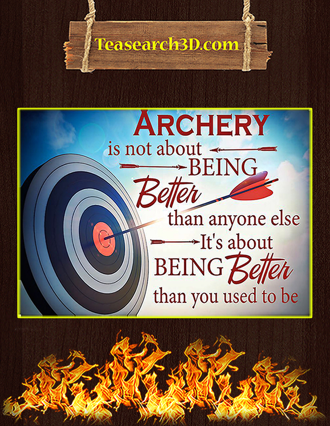 Archery is not about being better than anyone else poster A3