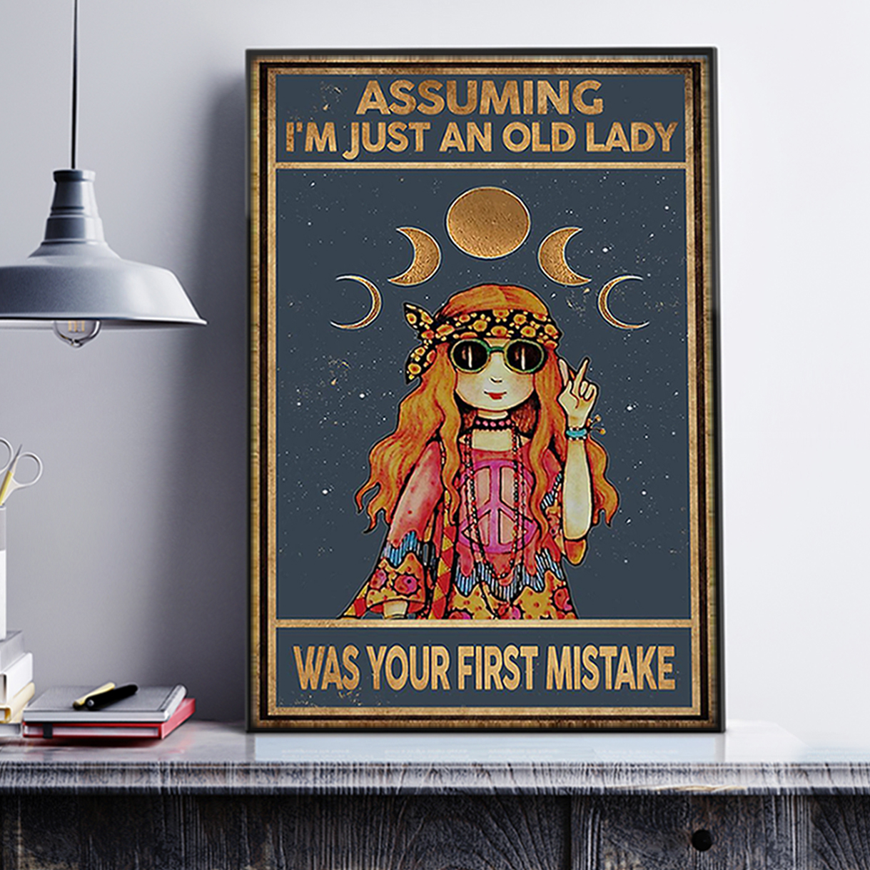 Assuming I'm just an old lady was your first mistake hippie girl poster A3
