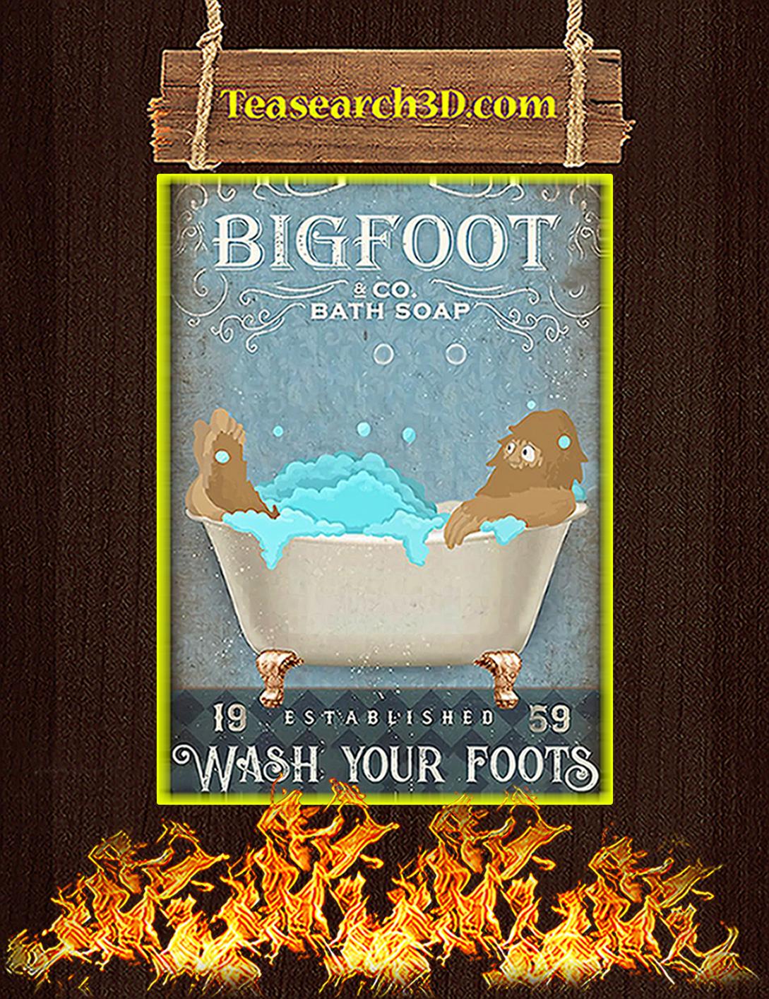 Bigfoot bath soap co wash your foots poster A2