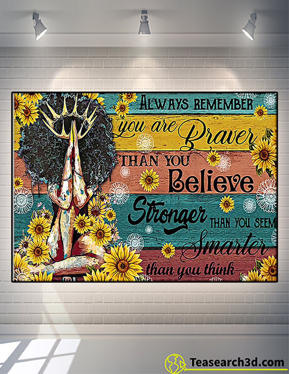 Black girl always remember you are braver than you believe poster A2