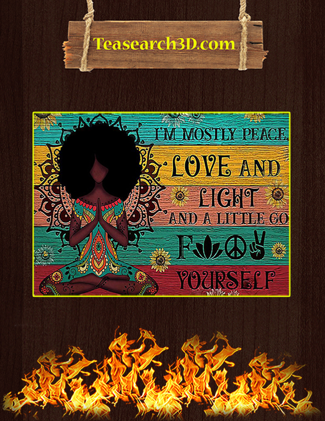 Black yoga girl I am mostly peace love and light poster A3