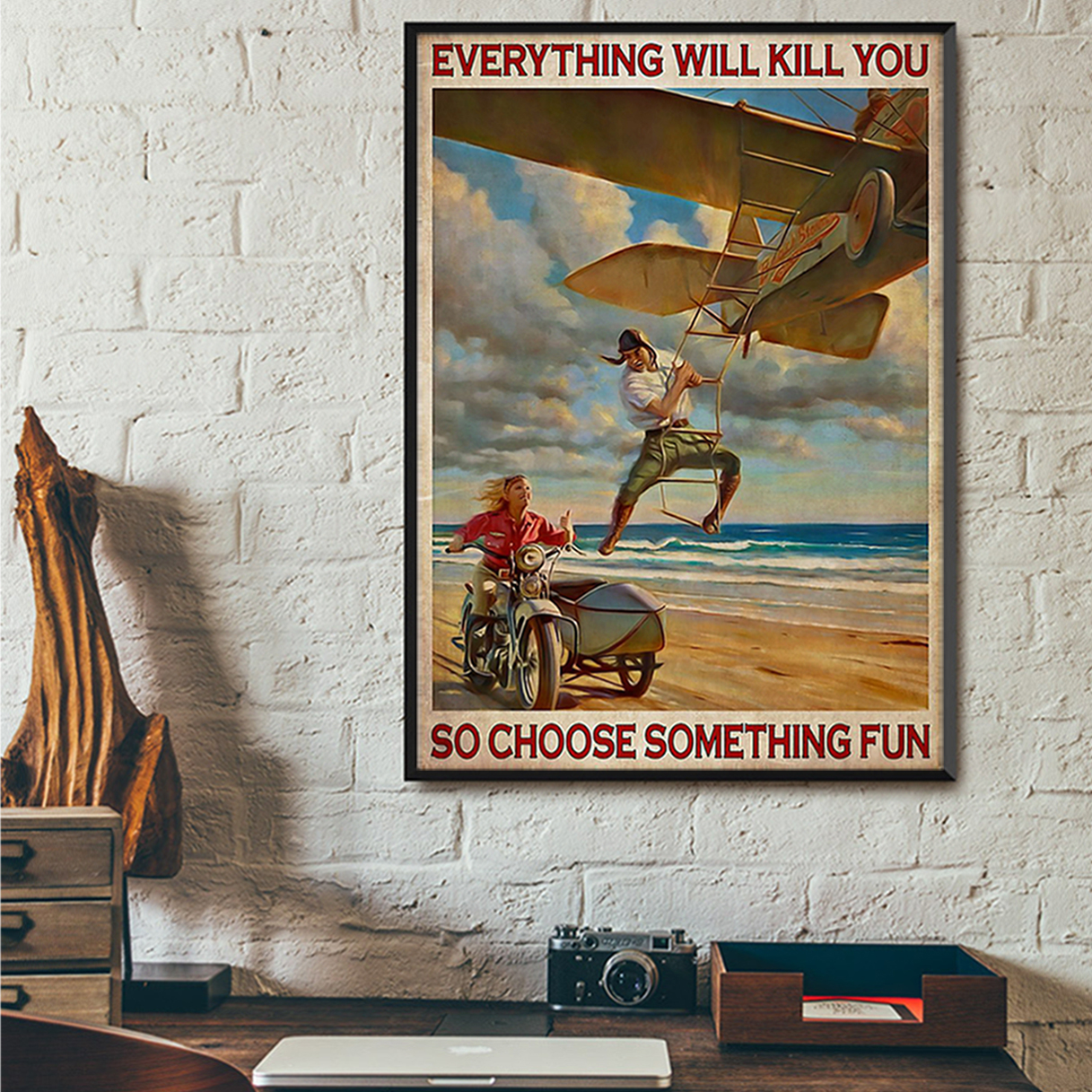Boy and girl on the beach everything will kill you so choose something fun poster A3