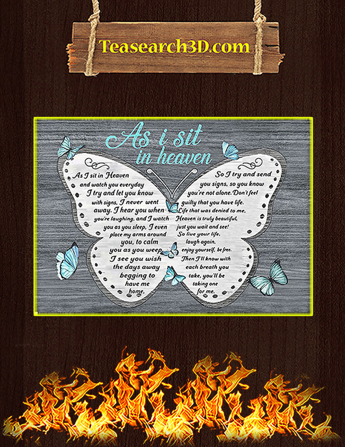 Butterfly as I sit in heaven poster A3
