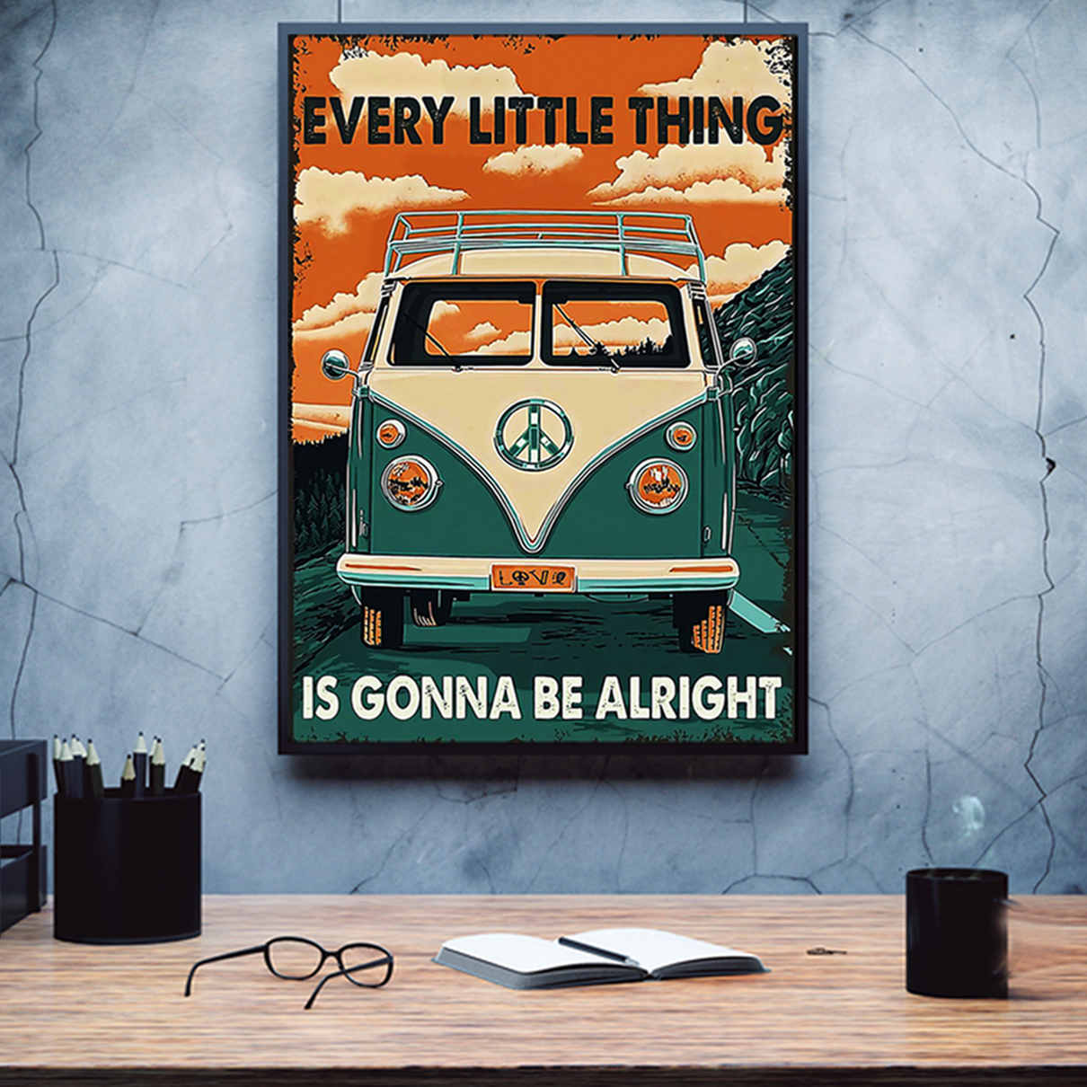 Car every little thing is gonna be alright poster A1