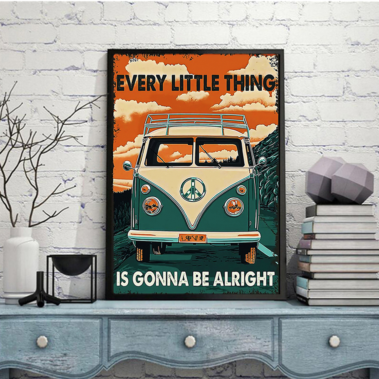 Car every little thing is gonna be alright poster A3