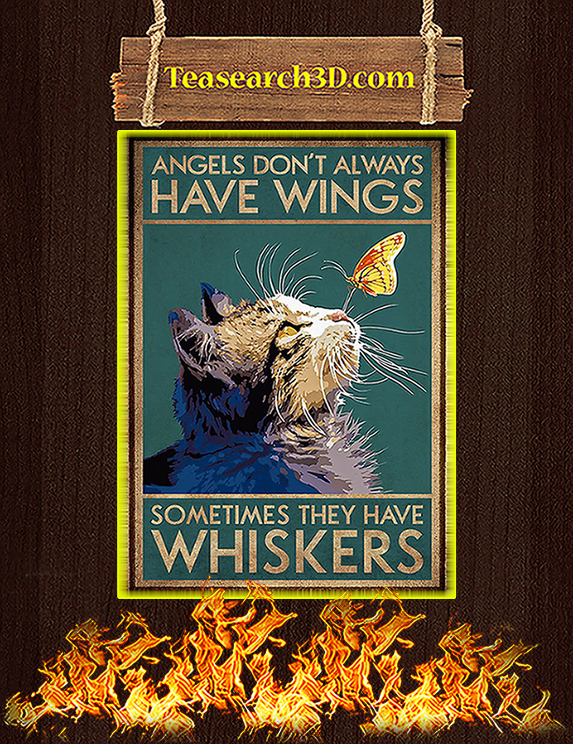 Cat Angels don't alway have wings sometimes they have whiskers poster A3