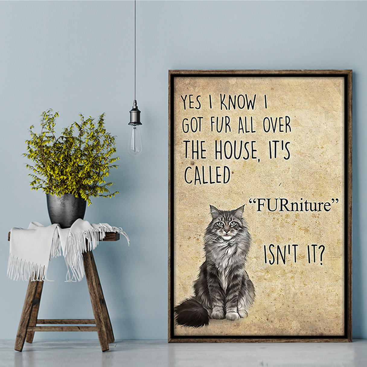 Cat FURniture isn't it poster A3