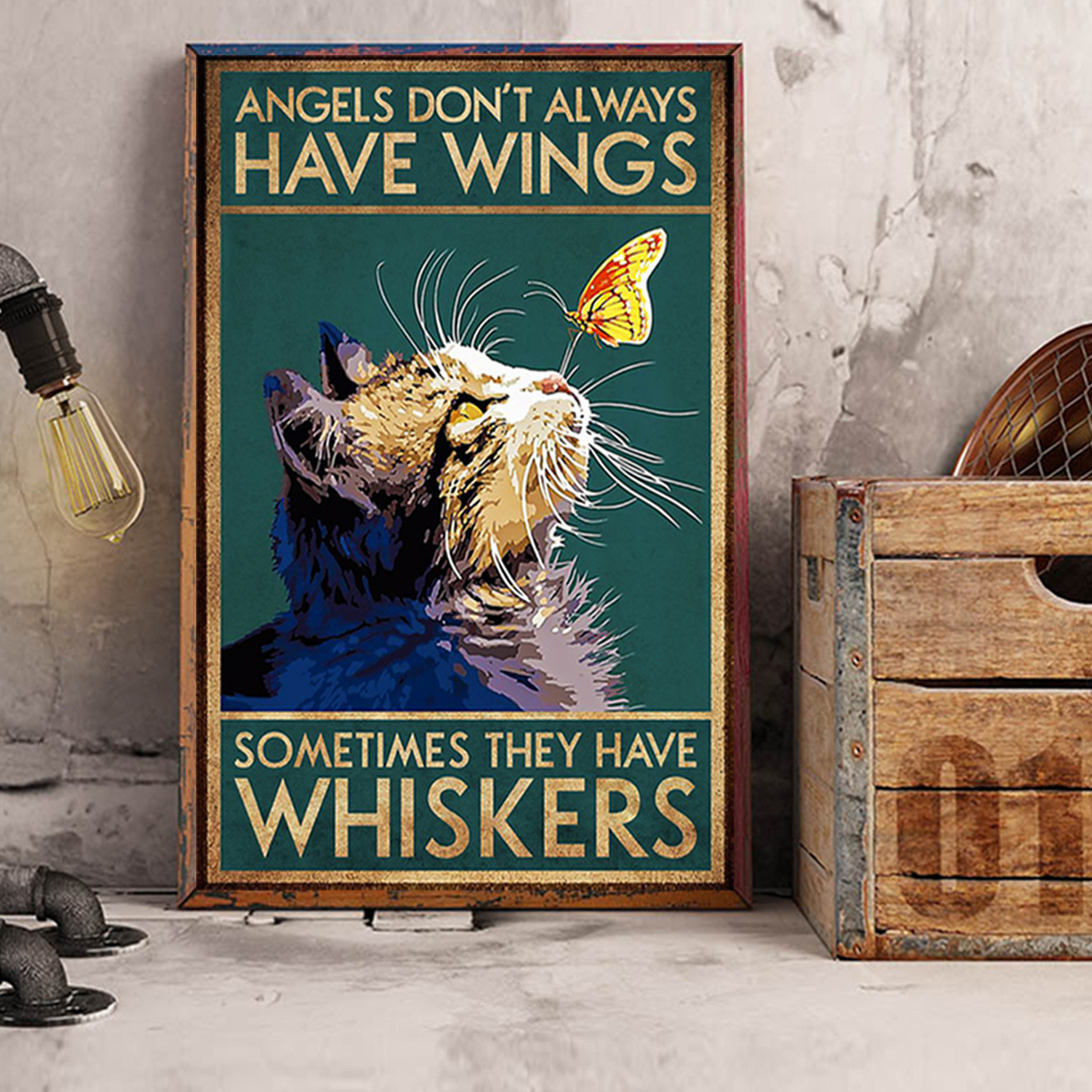 Cat and butterfly Angels don't alway have wings sometimes they have whiskers poster A2