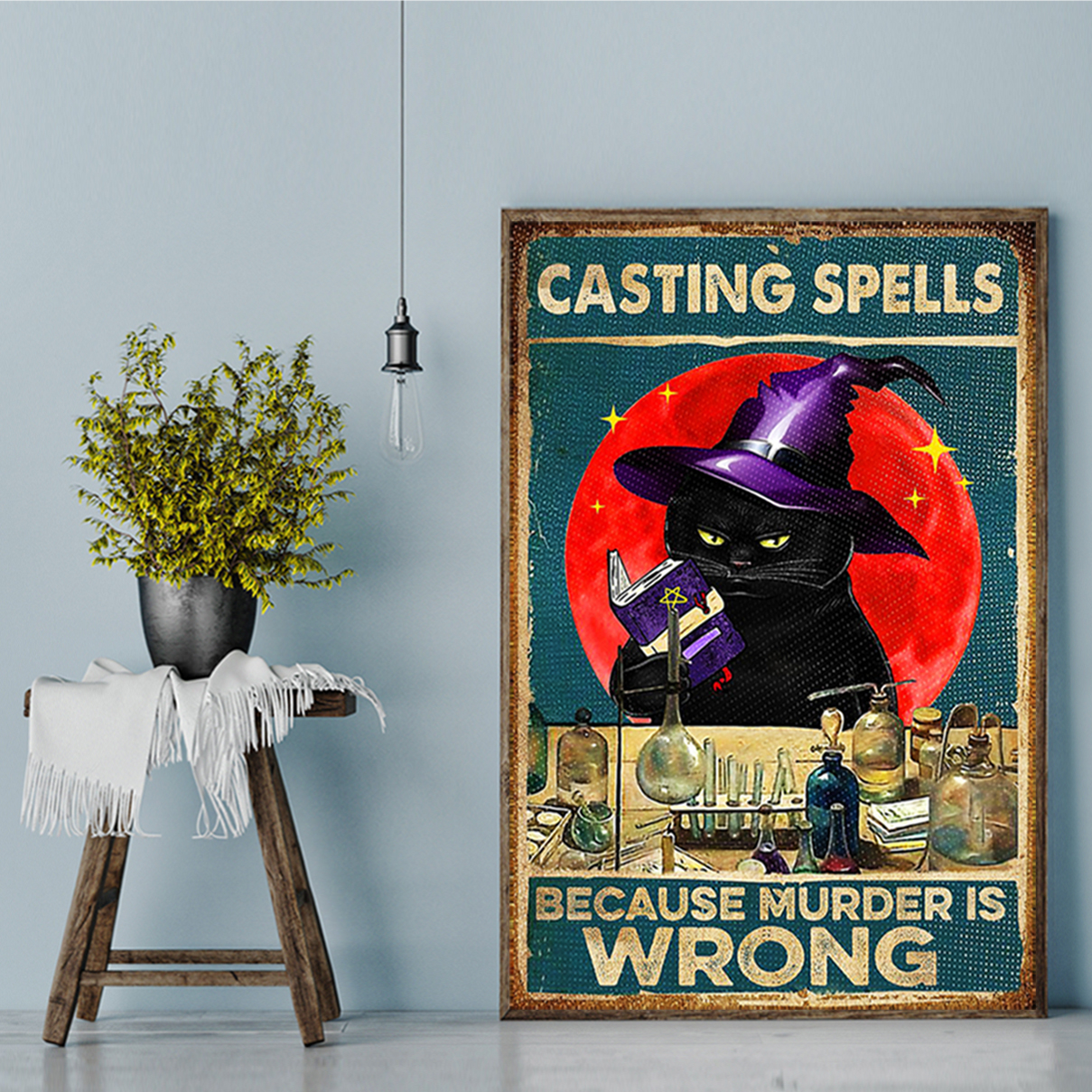 Cat casting spells because murder is wrong poster A1