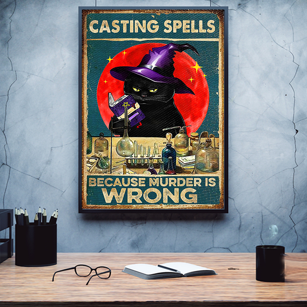 Cat casting spells because murder is wrong poster A3