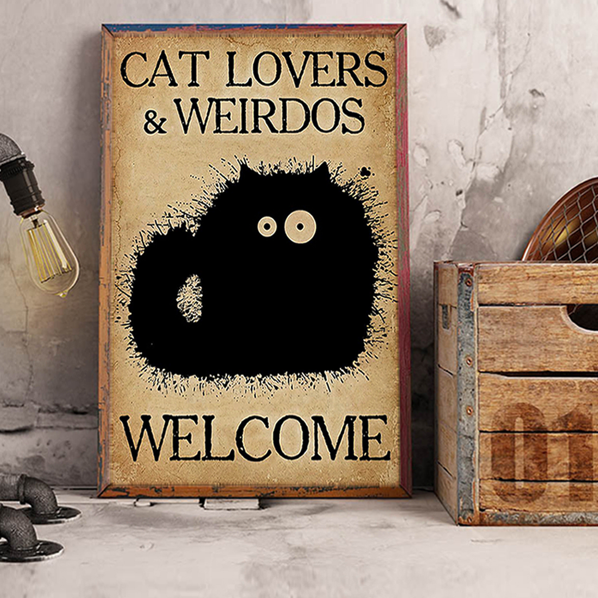 Cat lovers and weirdos welcome poster A3