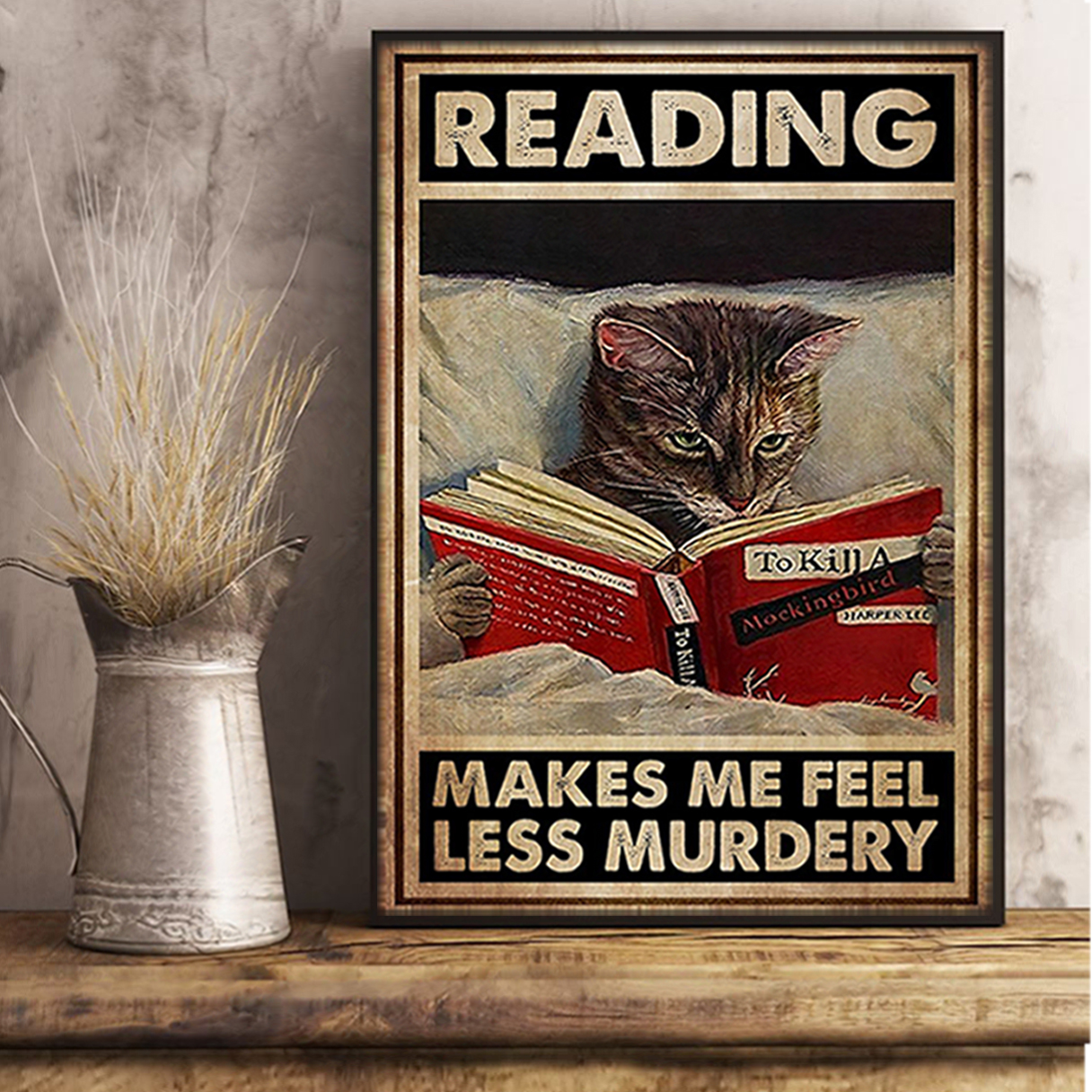 Cat reading makes me feel less murdery poster A2