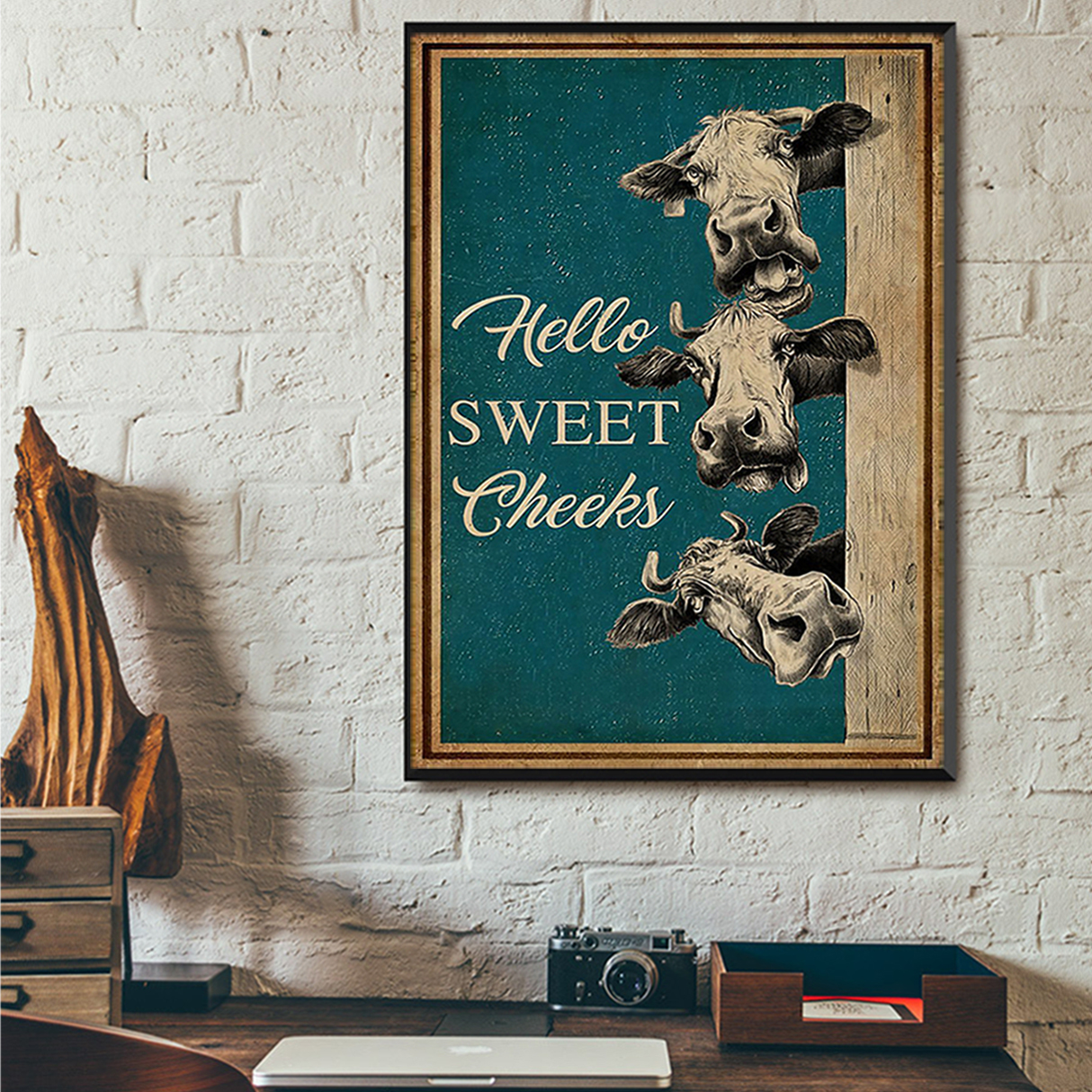 Cow hello sweet cheeks poster A2