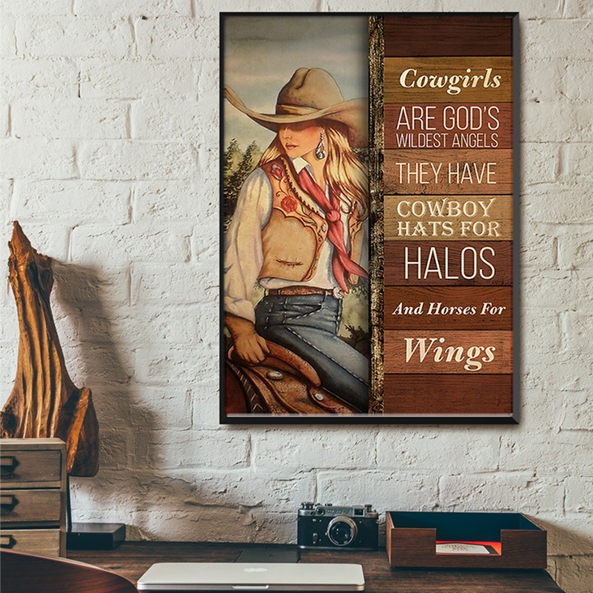 Cowgirls are god's wildest angels they have cowboy hats for halos poster A3