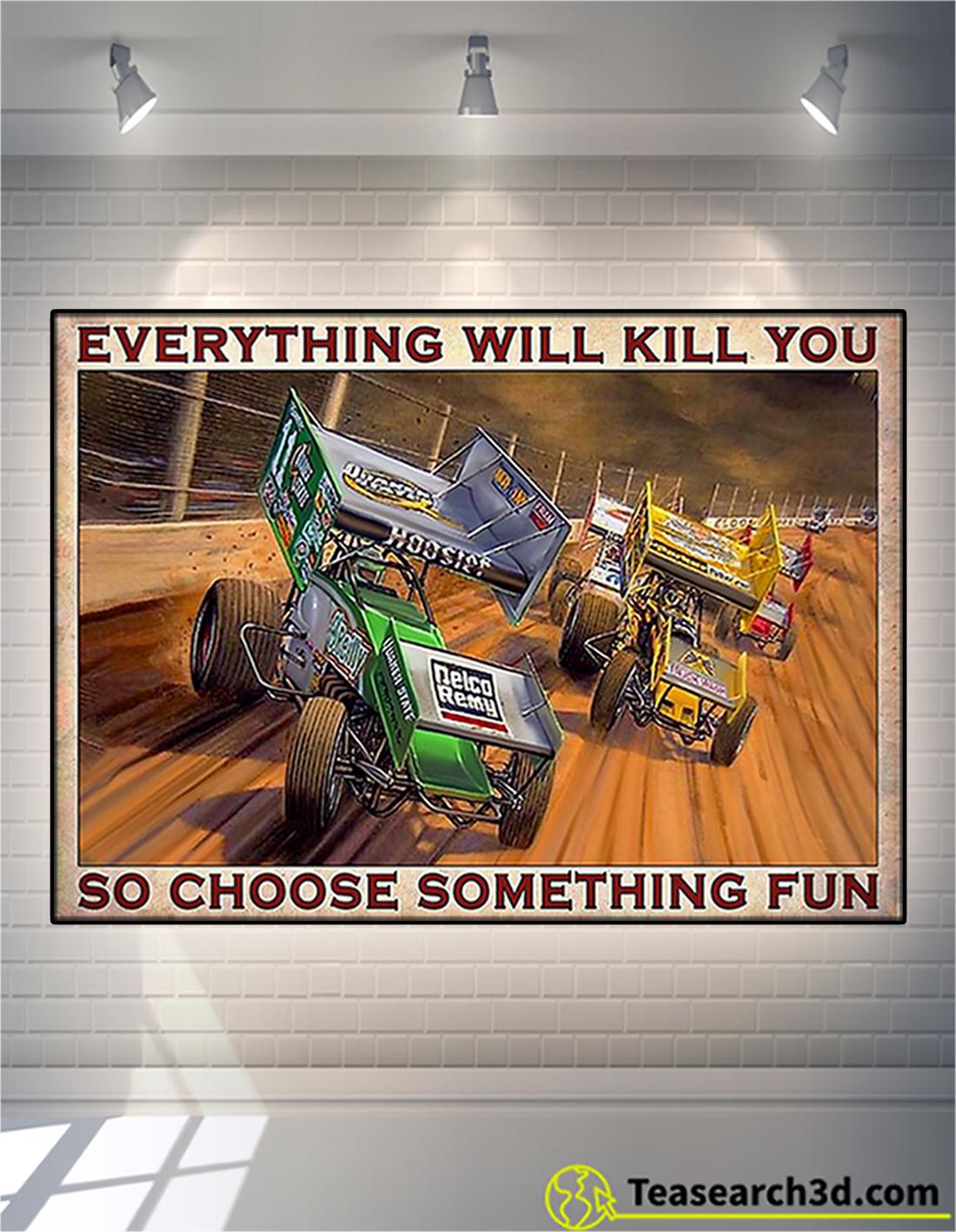 Dirt track racing so choose something fun poster A2