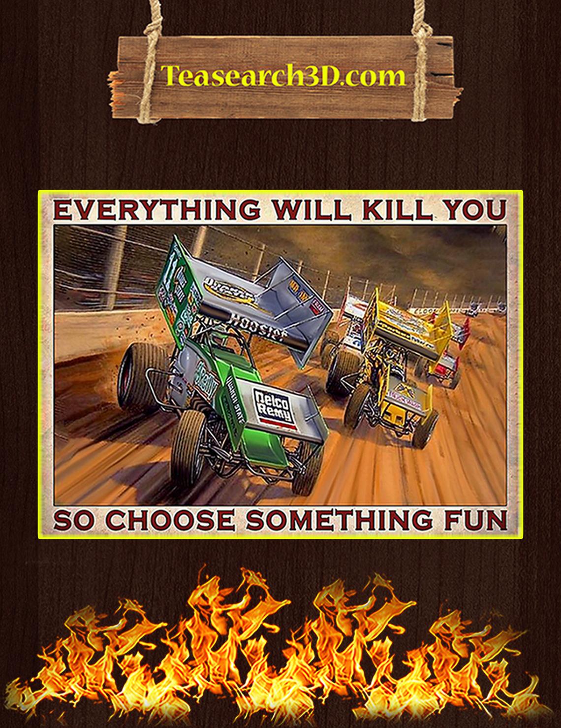 Dirt track racing so choose something fun poster A3