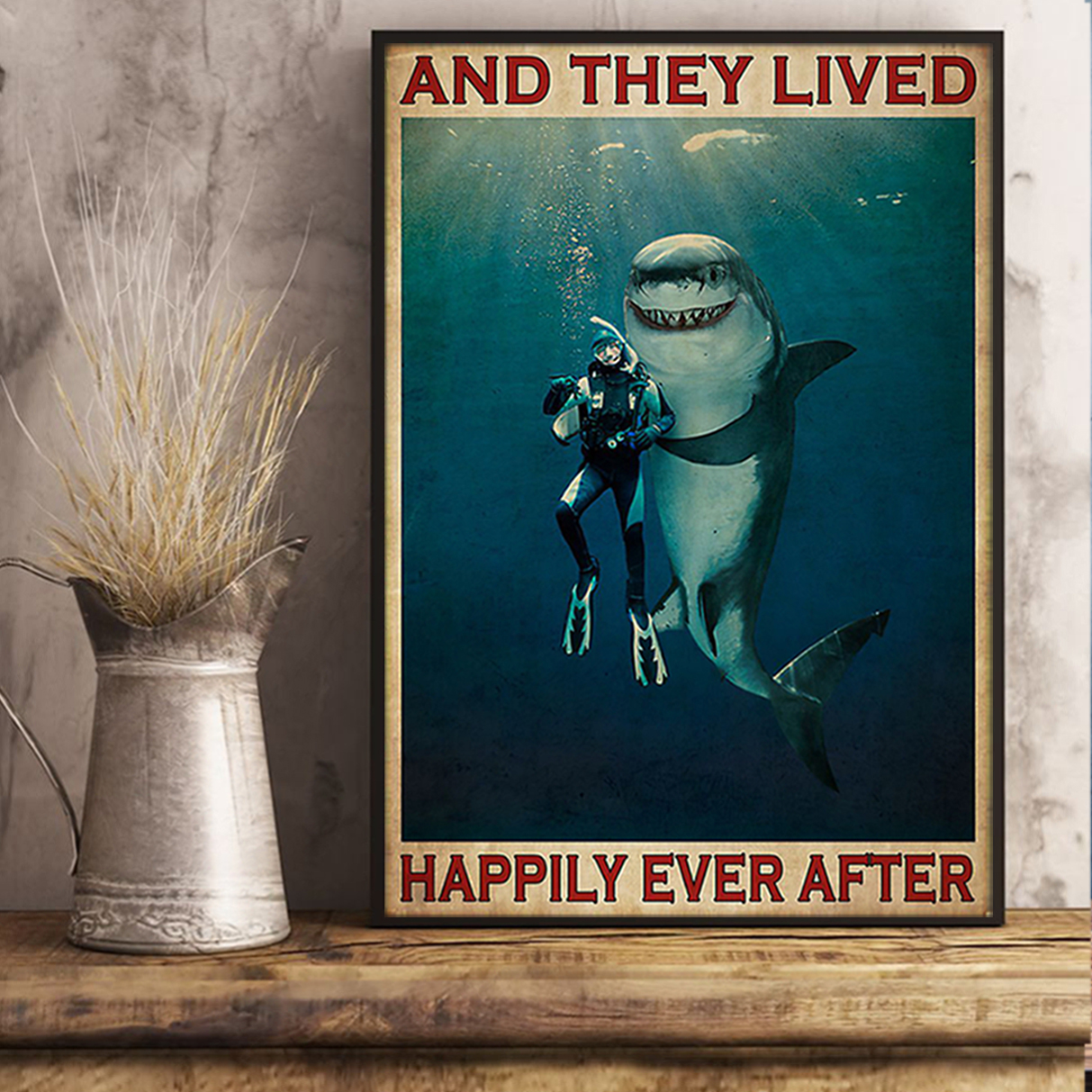 Diver and shark and they lived happily ever after poster A3