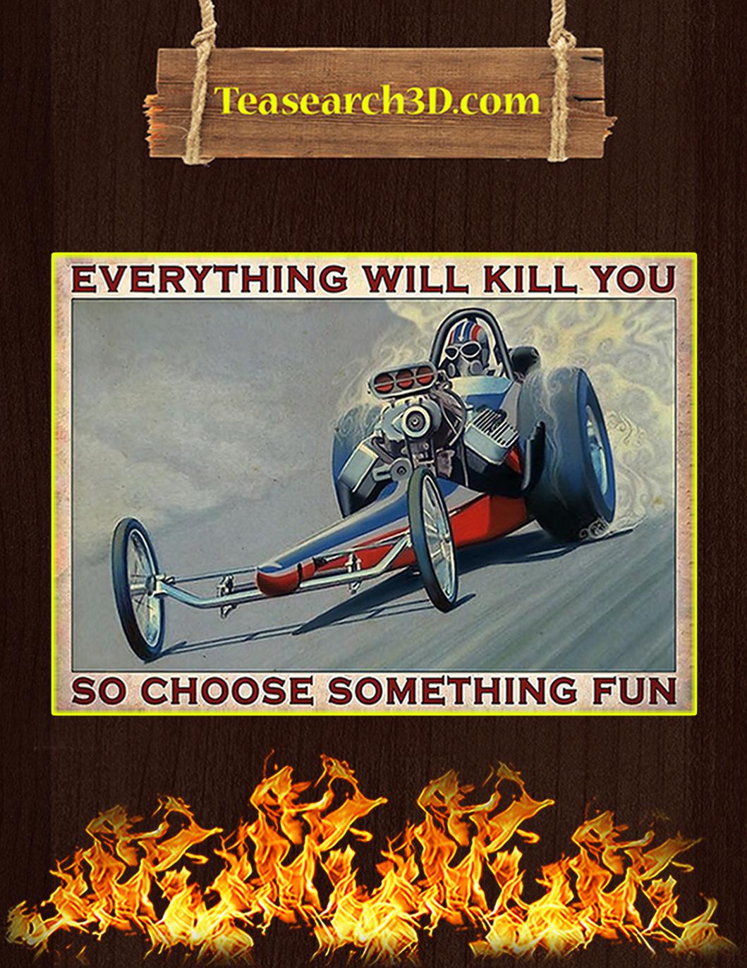 Drag racing so choose something fun poster A1
