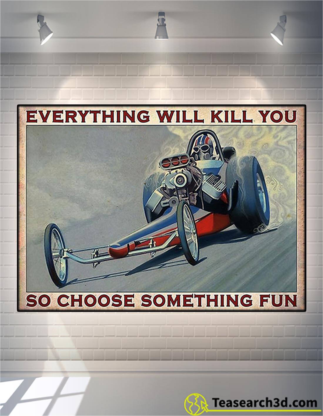 Drag racing so choose something fun poster A2