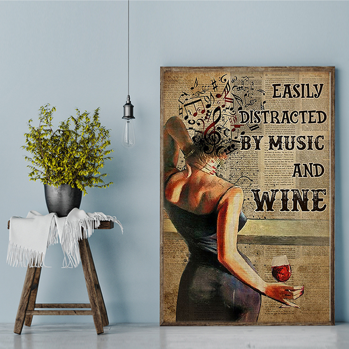 Easily distracted by music and wine poster A1