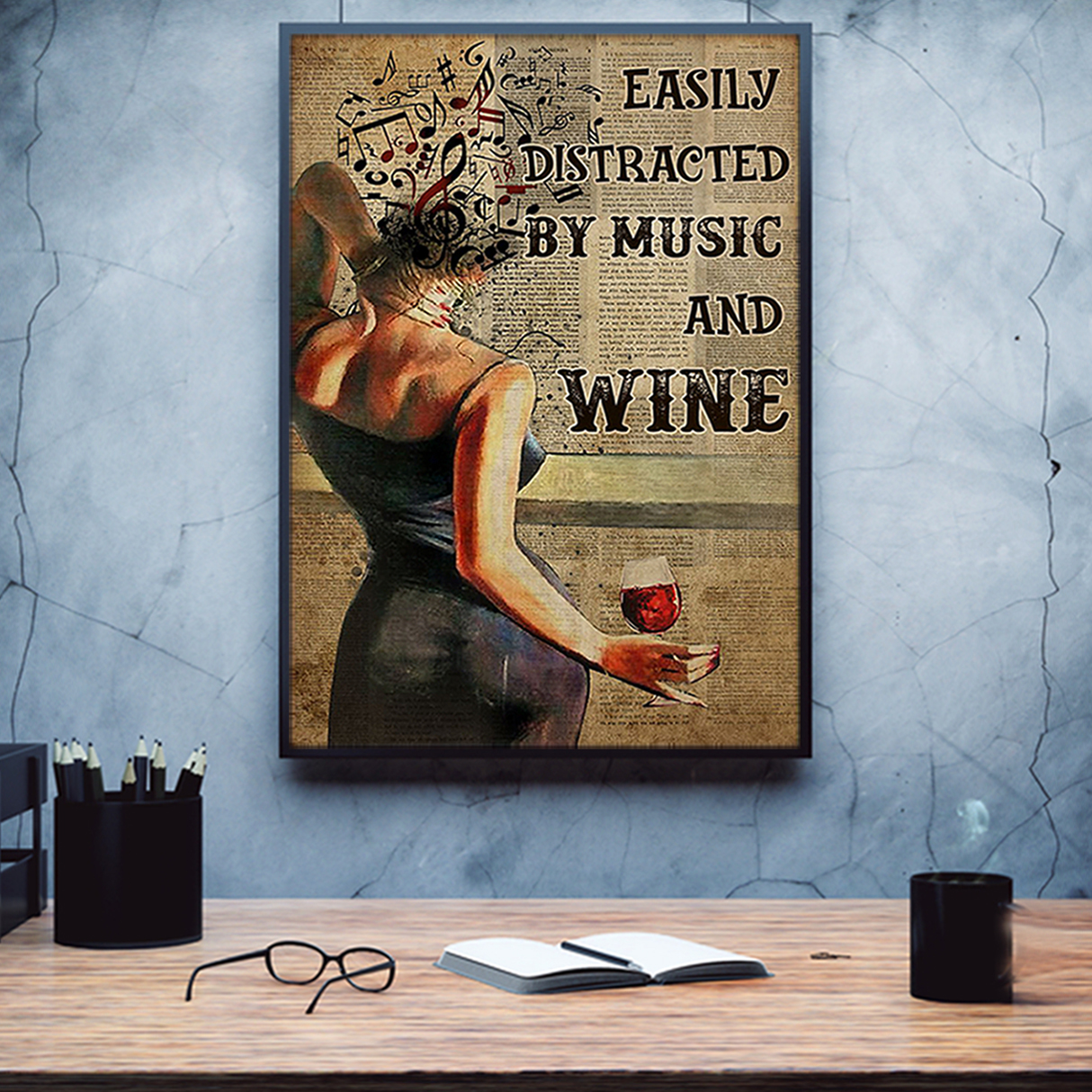 Easily distracted by music and wine poster A3