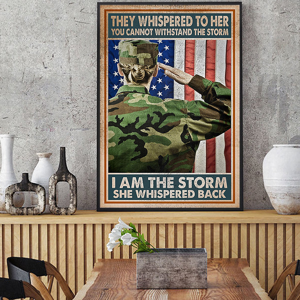 Female veteran they whispered to her you cannot withstand the storm poster A2