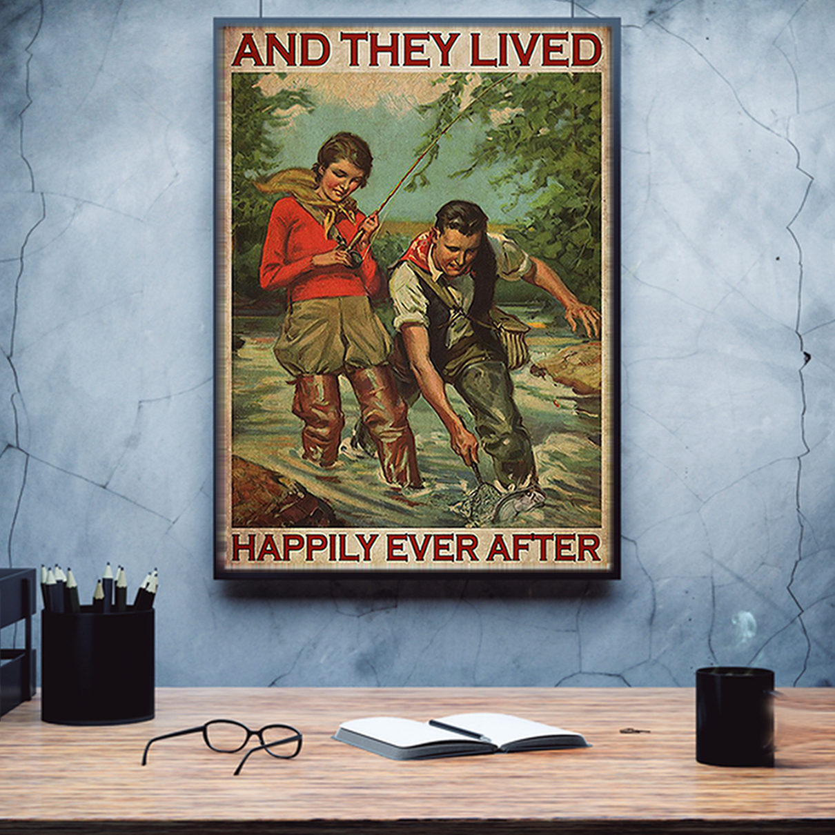 Fishing couple and they lived happily ever after poster A1