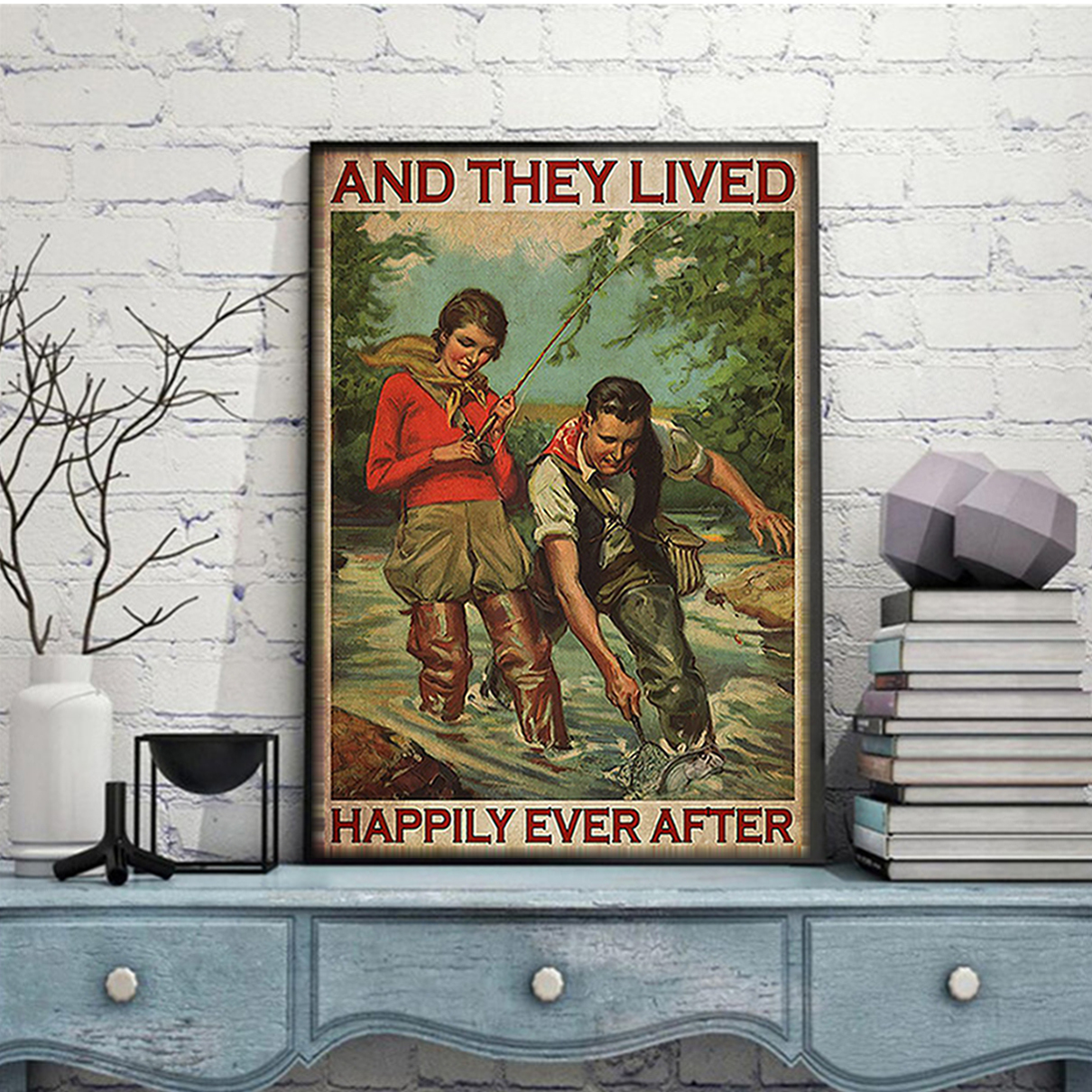 Fishing couple and they lived happily ever after poster A3