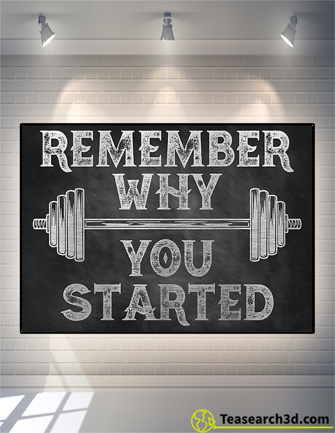 Fitness remember why you started poster A2