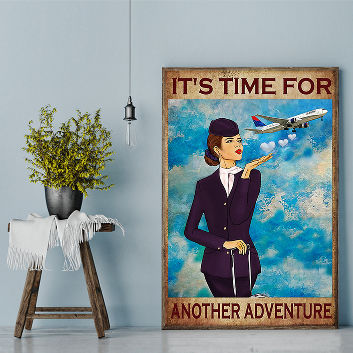 Flight attendant it's time for another adventure poster A1