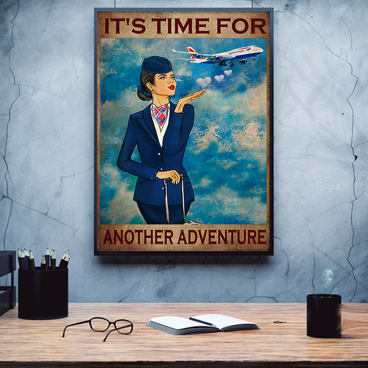 Flight attendant it's time for another adventure poster A3