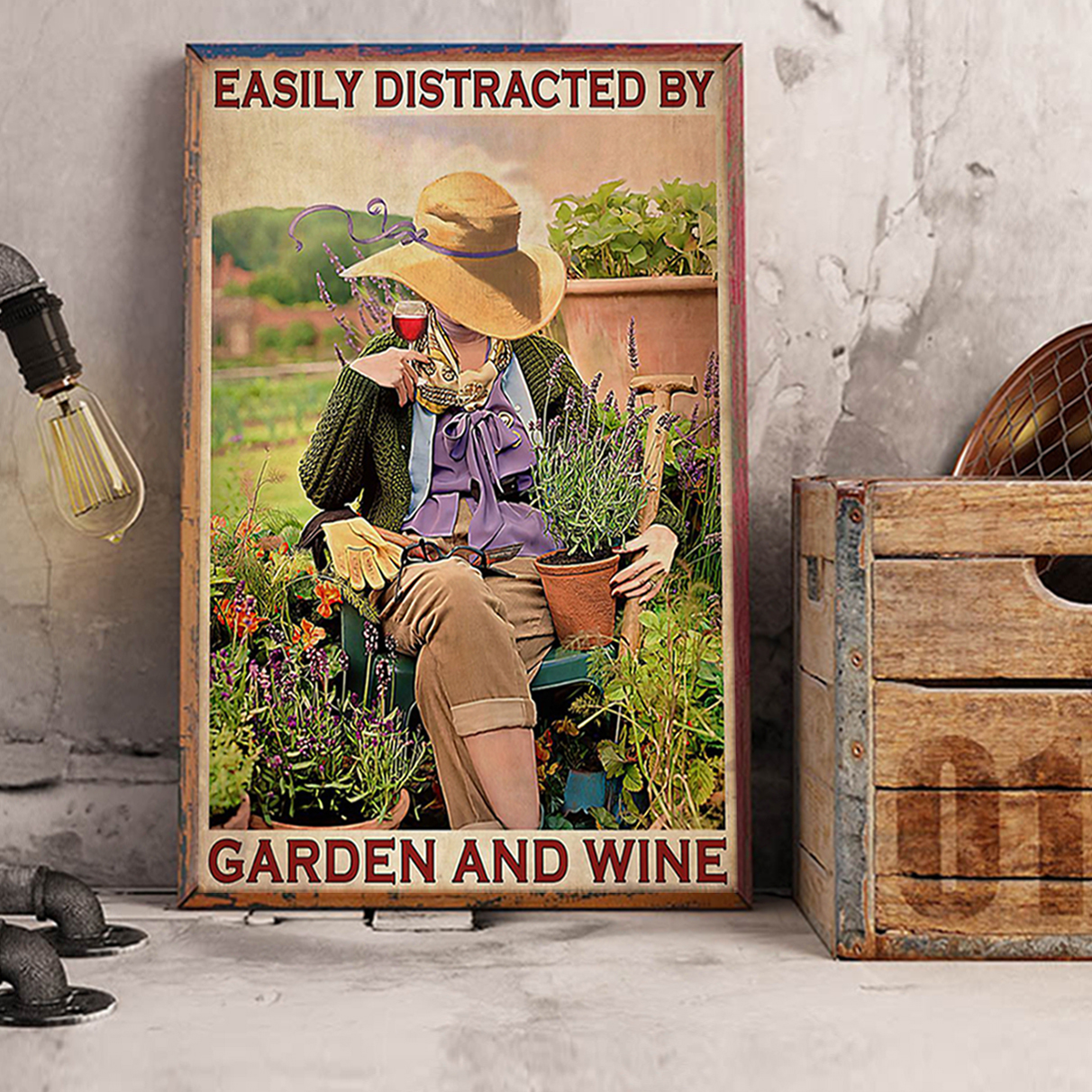 Girl easily distracted by garden and wine poster A1
