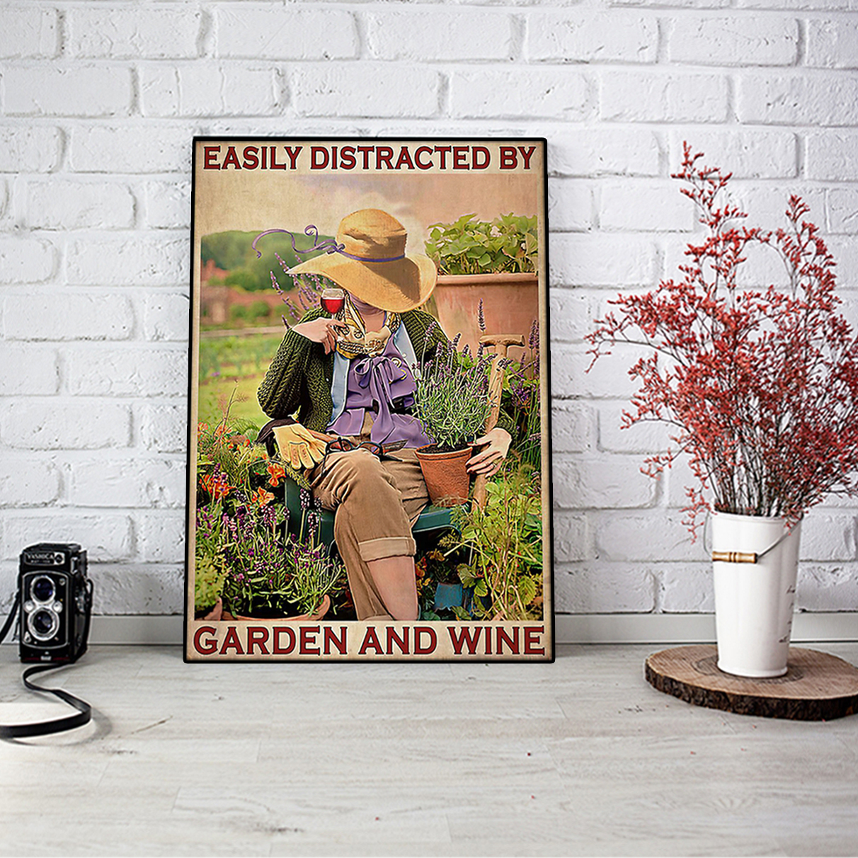Girl easily distracted by garden and wine poster A2