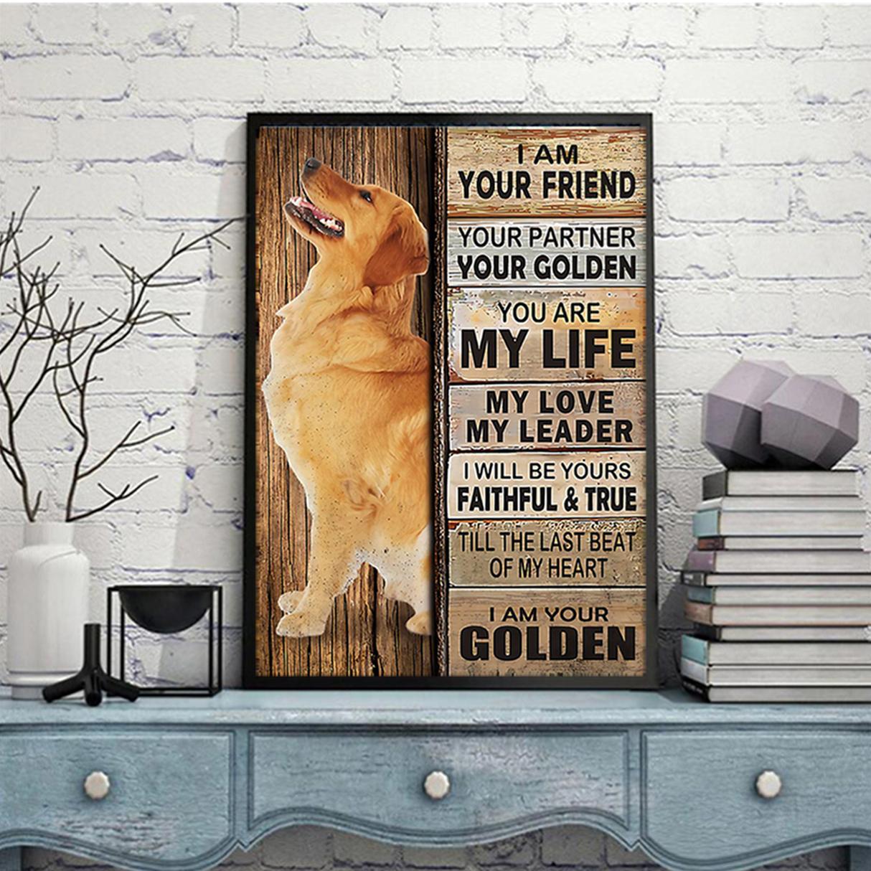 Golden Retriever I am your friend your partner poster A2