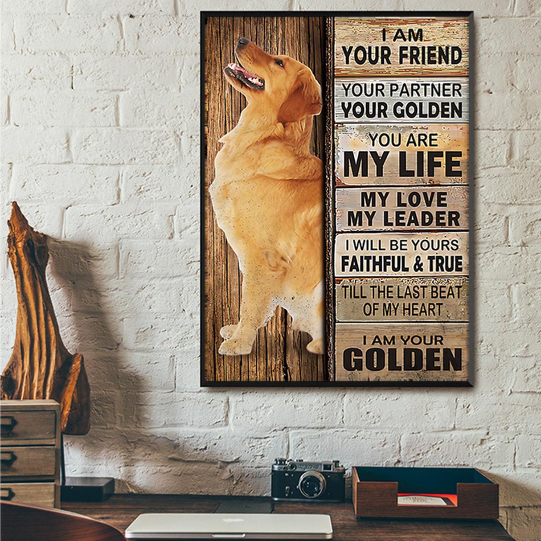 Golden Retriever I am your friend your partner poster A3