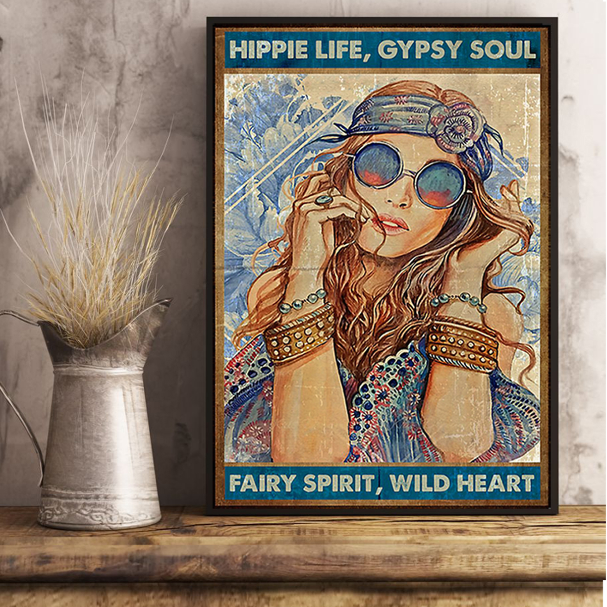 Hippie life gypsy soul fairy spirit wild heart poster A3
