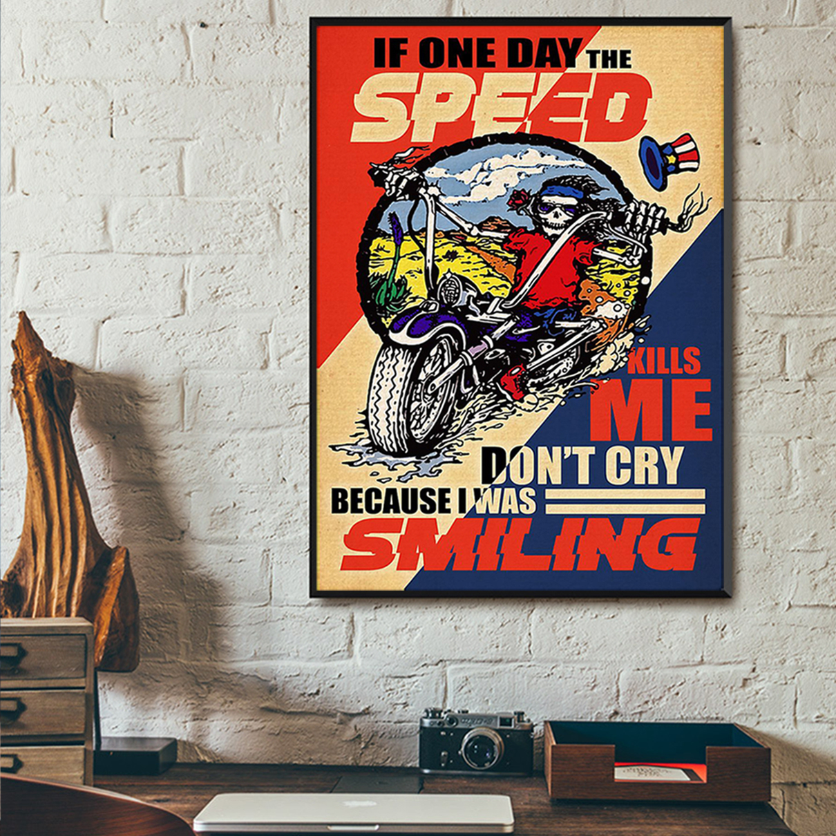 If one day the speed kills me don't cry because i was smiling poster A1