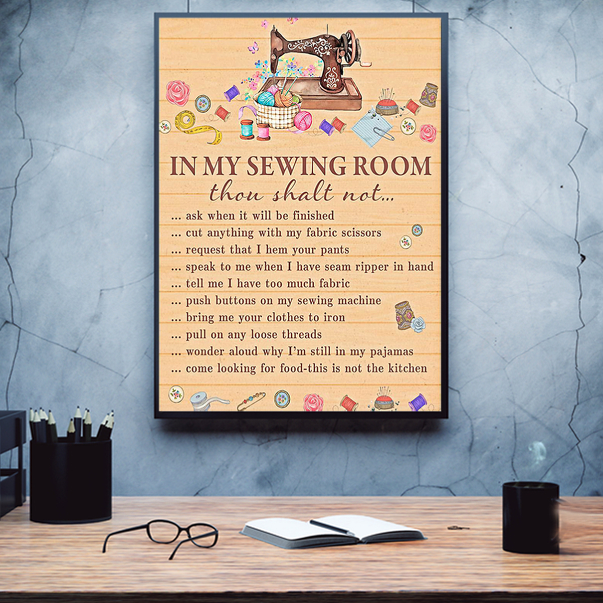 In my sewing room thou shalt not poster A3