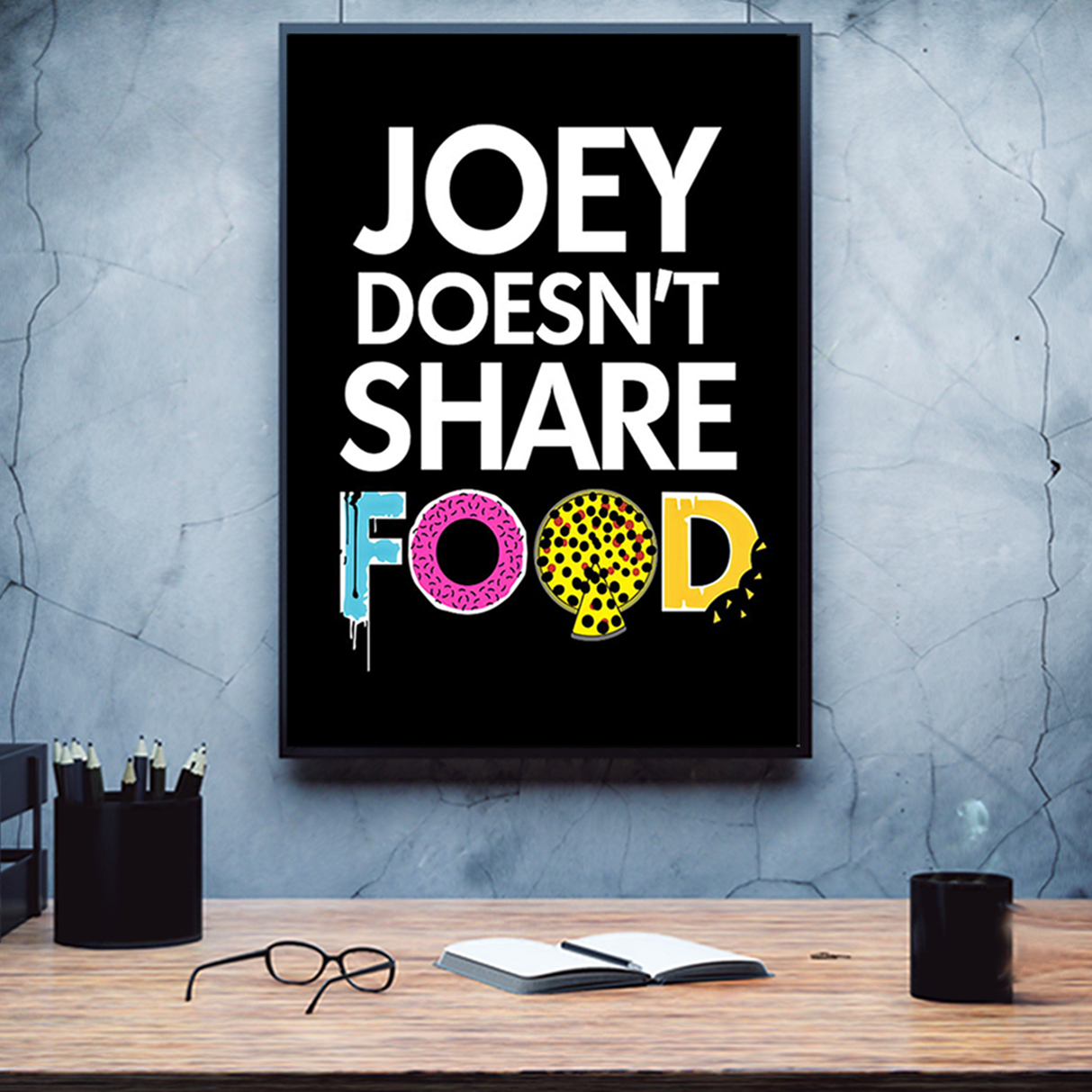 Joey doesn't share food poster A1