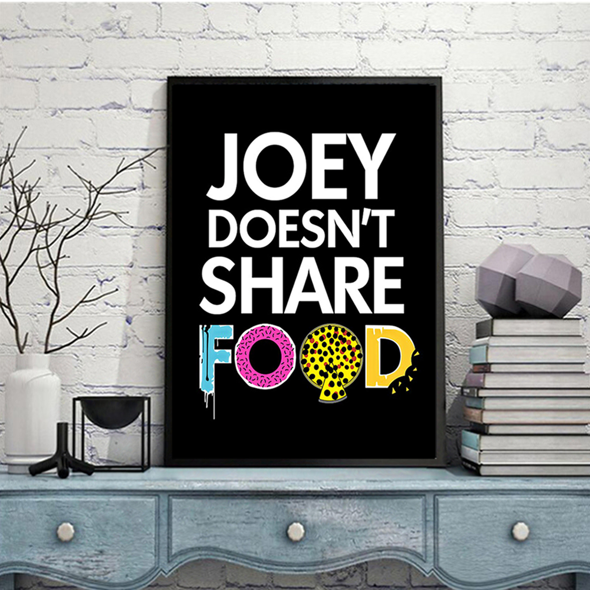 Joey doesn't share food poster A3