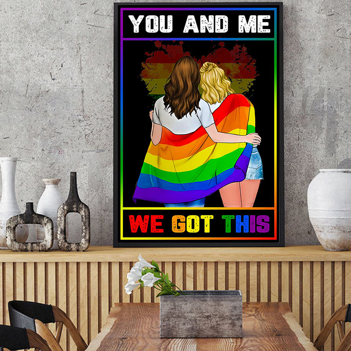 LGBT you and me we got this poster A1
