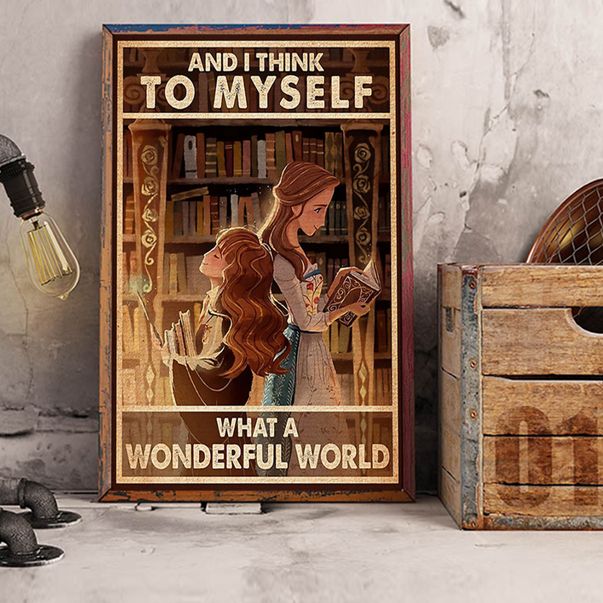 Library and I think to myself what a wonderful world poster A2