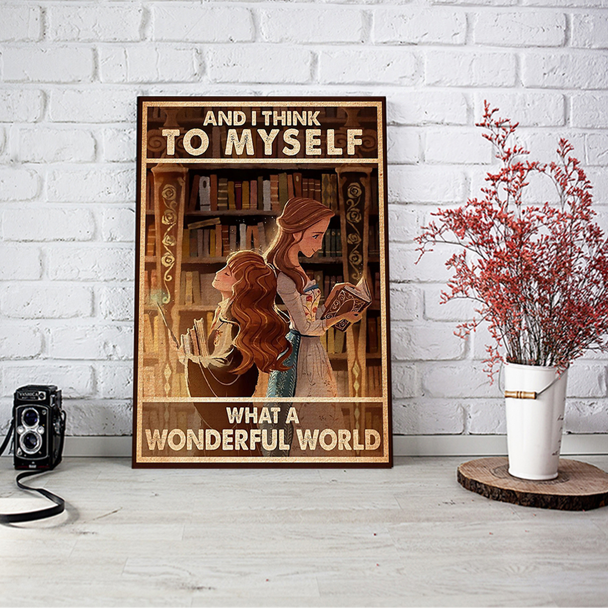 Library and I think to myself what a wonderful world poster A3