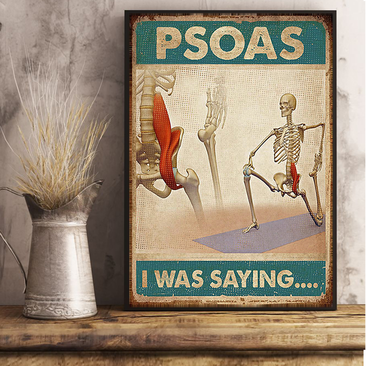 Massage therapist psoas I was saying poster A3