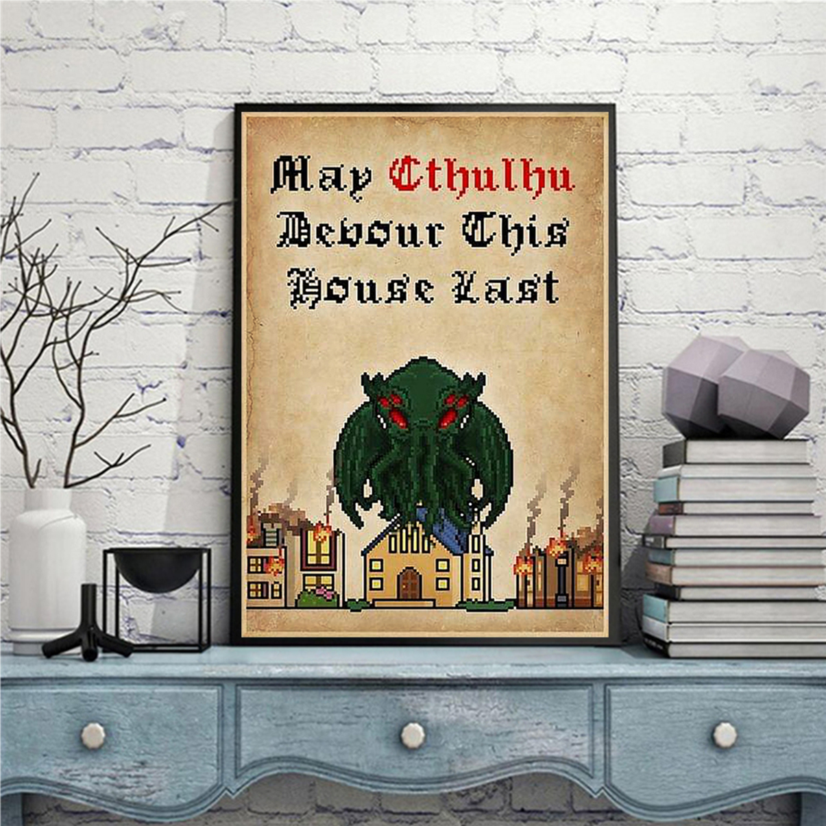 May cthulhu devour this house last poster A3