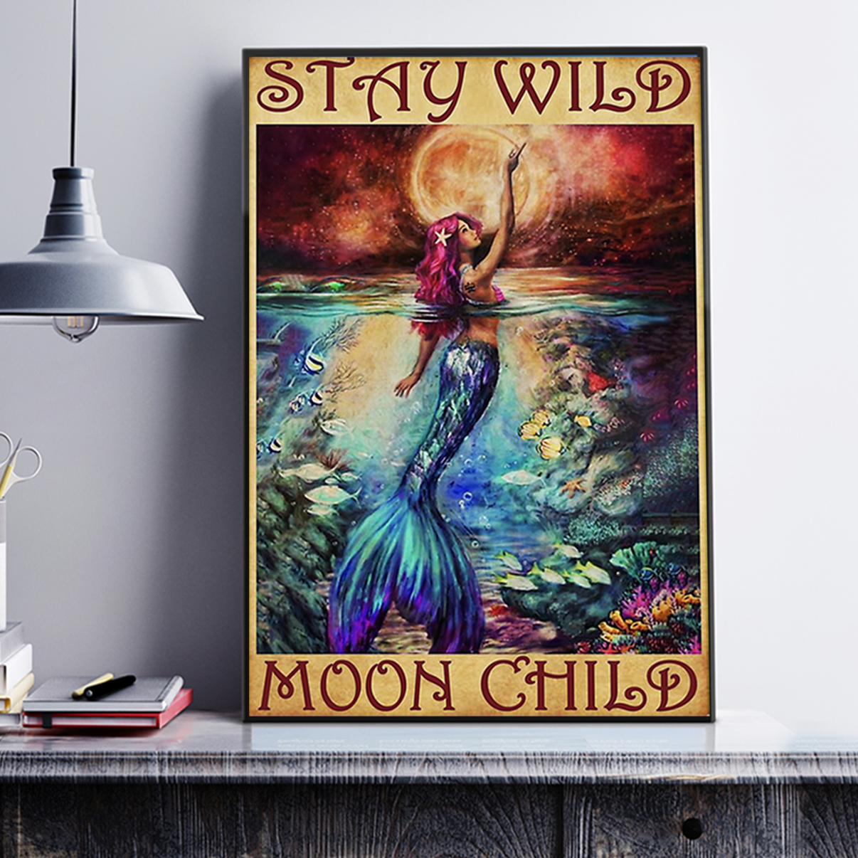 Mermaid stay wild moon child poster A2