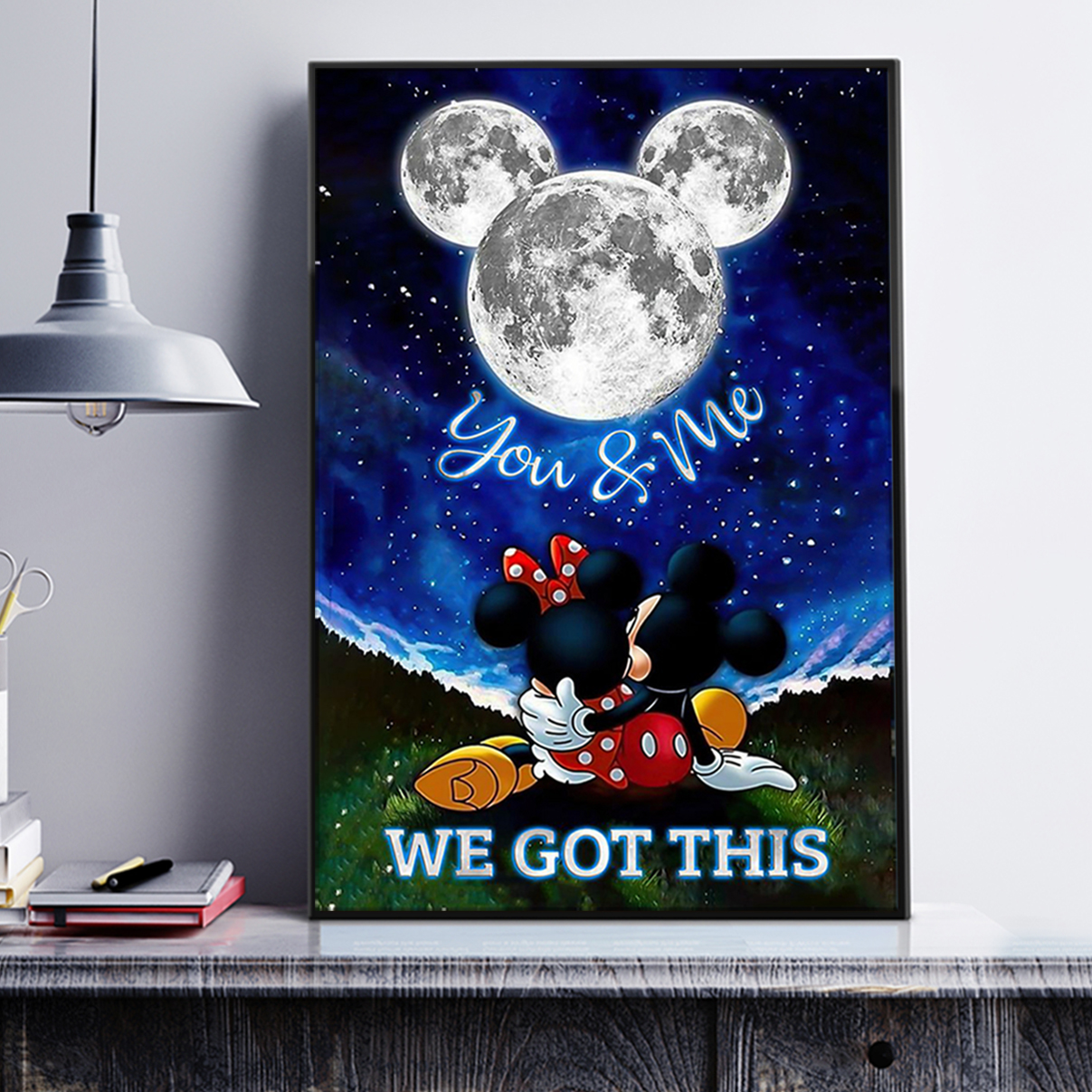 Mickey and minnie moon you and me we got this poster A1